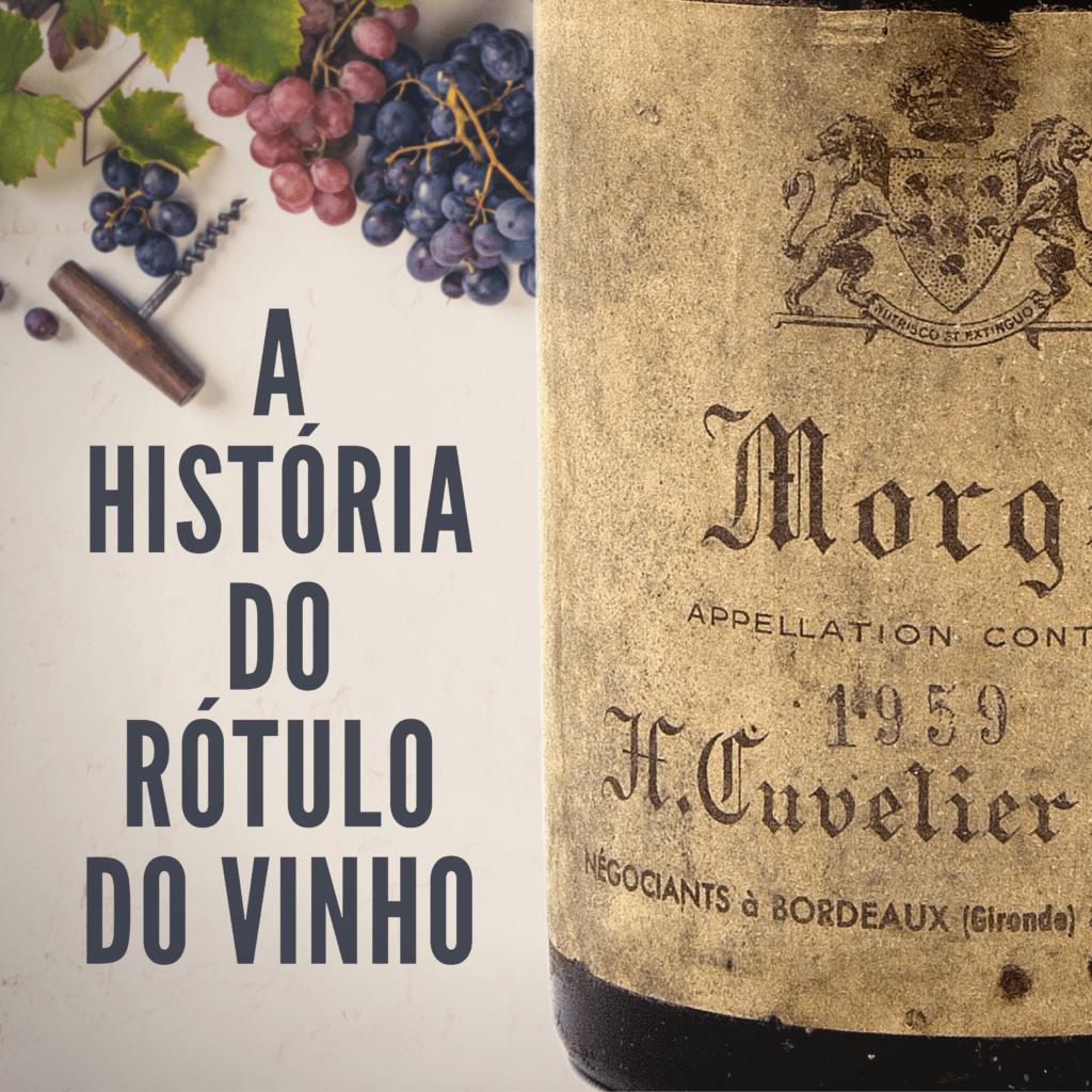 a história do rótulo do vinho